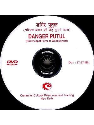 Danger Putul (Rod Puppet Form Of West Bengal) (DVD Video)