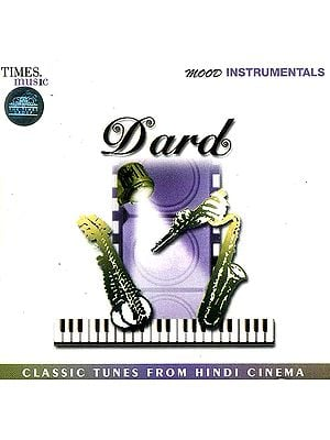 Dard (Classic Tunes from Hindi Cinema) (Audio CD)