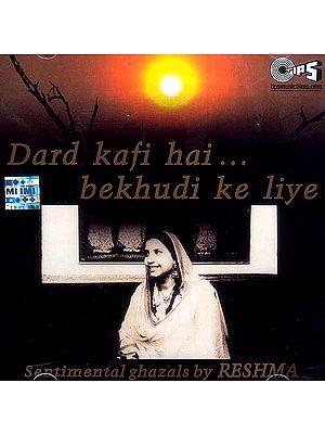 Dard Kafi Hai Bekhudi Ke Liye (Audio CD)