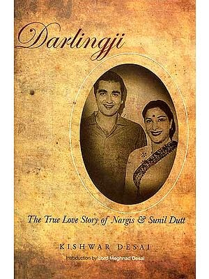 Darlingji the True Love Story of Nargis and Sunil Dutt