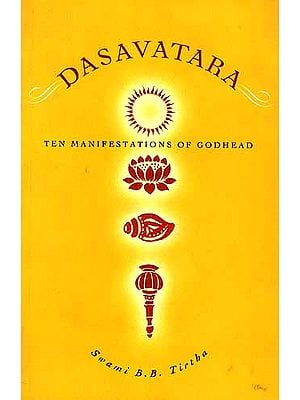 DASAVATARA: Ten Manifestations of Godhead