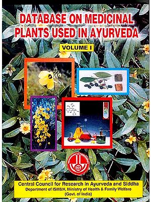 DATABASE ON MEDICINAL PLANTS USED IN AYURVEDA (Seven Volumes)