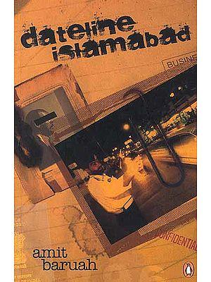 Dateline Islamabad