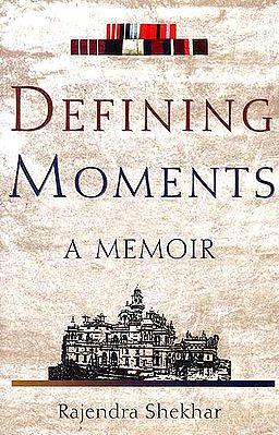 Defining Moments A Memoir