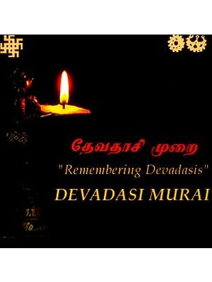 "Devadasi Murai…""Remembering Devadasis"" (CD - ROM)"