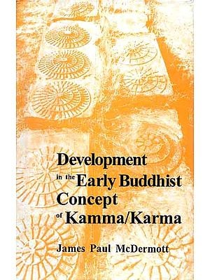Development in the Early Buddhist Concept of Kamma/Karma