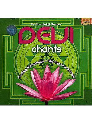 Devi Chants <br> Evoking Mahashakti - The Supreme Energy (Audio CD)