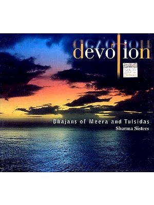 Devotion (Bhajans Of Meera And Tulsidas) (Audio CD)