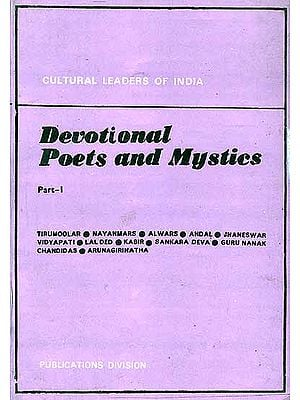 Devotional Poets And Mystics (Part I)