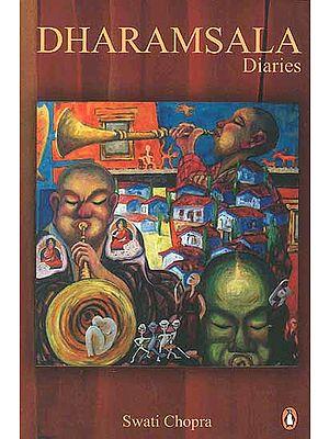 Dharamsala Diaries