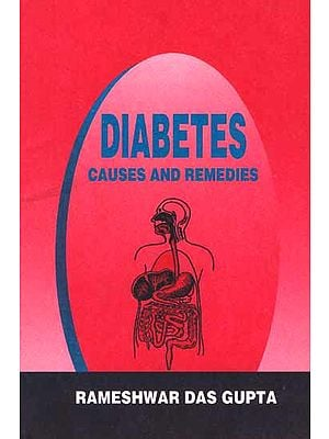 Diabetes Causes and Remedies