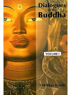 Dialogues of the Buddha (In Three Volumes)