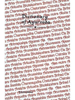 Dictionary Of Ayurveda