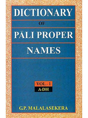 Dictionary of Pali Proper Names (Two Volumes)