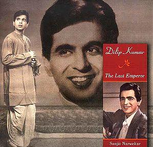 Dilip Kumar: The Last Emperor (Charitavali Series)