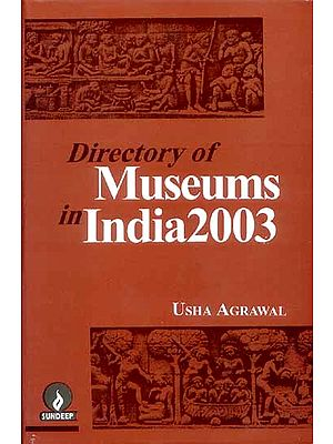 Directory of Museums in India 2003