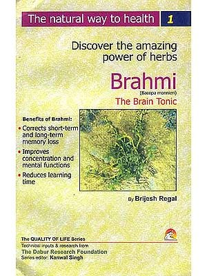 Discover the amazing powers of herbs: Brahmi (Bacopa monnieri) The Brain Tonic