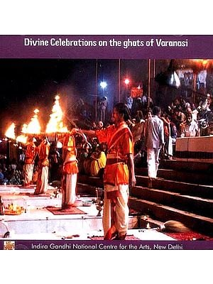 Divine Celebrations on the Ghats of Varanasi (DVD)