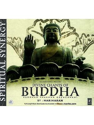 Divine Chants of Buddha Buddham Sharnam Gachchhami (Audio CD)