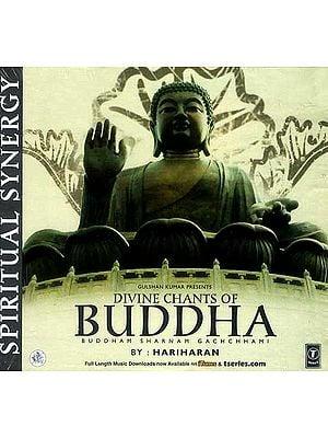 Divine Chants of Buddha Buddham Sharnam Gachchhami (Audio CD)