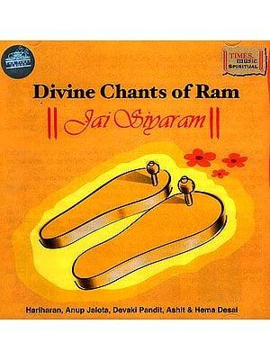 Divine Chants of Ram (Jai Sivaram) (Audio CD)