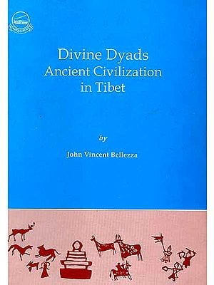 Divine Dyads: Ancient Civilization in Tibet