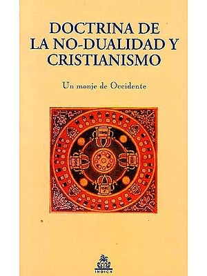 Doctrina De La No-Dualidad Y Cristianismo
