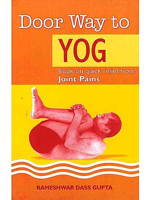 Door Way to Yog (Book on quick relief from Joint Pains)