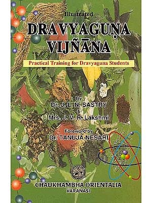 Dravyaguna Vijnana (Practical Training for Dravyaguna Students)