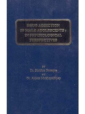 Drug Addiction In Male Adolescents : In Psychological Perspectives
