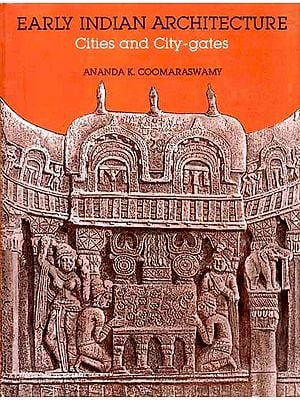 Early Indian Architecture (Cities and City-gate)