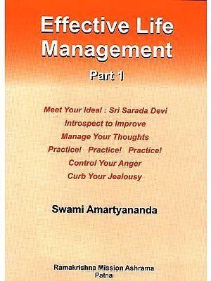 Effective Life Management (Part I)