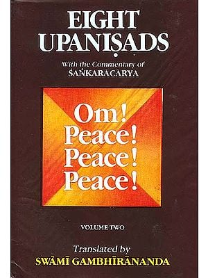Eight Upanisads: With the Commentary of Sankaracarya (Shankaracharya) (Volume Two)