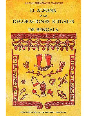 El Alpona O Las Decoraciones Rituales De Bengala (Spanish)