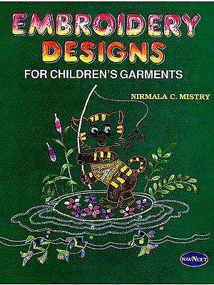 Embroidery Designs: For Children's Garments