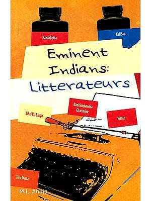 Eminent Indians: Litterateurs