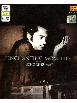 Enchanting Moments with Kishore Kumar (MP3 CD)
