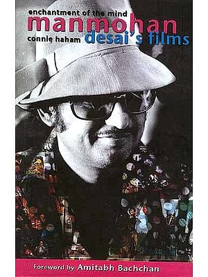 enchantment of the mind manmohan desai's films