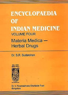 ENCYCLOPAEDIA OF INDIAN MEDICINE (Volume Four - Materia Medica - Herbal Drugs) An Old and Rare Book
