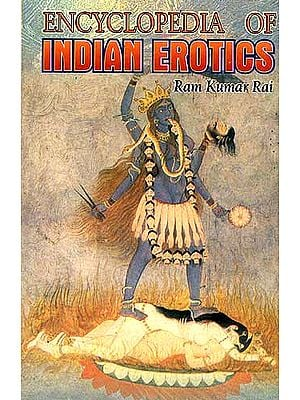 ENCYCLOPEDIA OF INDIAN EROTIC