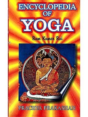 ENCYCLOPEDIA OF YOGA