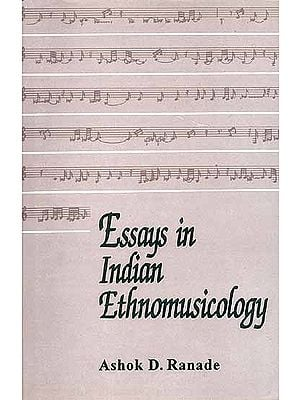 Essays in Indian Ethnomusicology