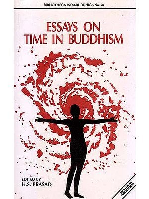 Essays on Time in Buddhism
