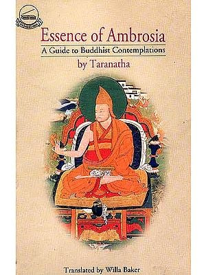 Essence of Ambrosia by Taranatha (A Guide to Buddhist Contemplations)