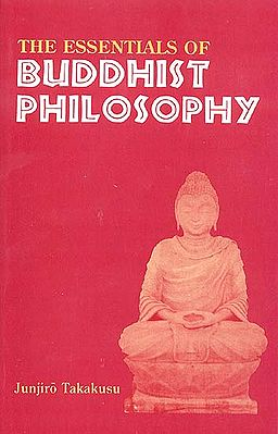Essentials of Buddhist Philosophy