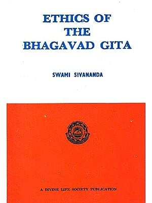 ETHICS OF THE BHAGAVAD GITA