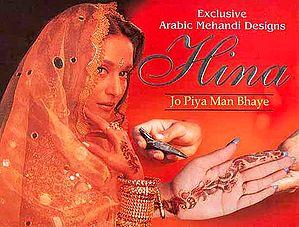 Exclusive Arabic Mehandi Designs Hina Jo Piya Man Bhaye  (Henna)