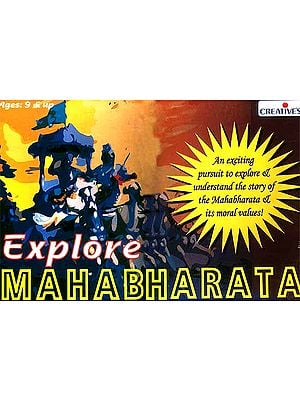 Explore Mahabharata: An Exciting Pursuit to Explore and Understand the Story and Its Moral Values (Board Game for Ages 9 and Up)