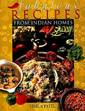 Fabulous Recipes From Indian Homes