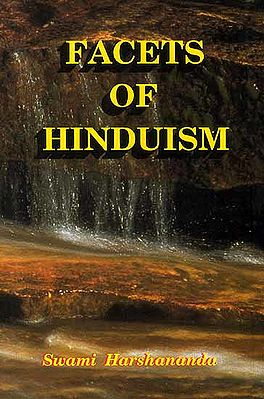 Facets of Hinduism (Fifteen Books in One Volume)